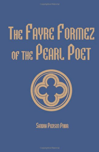 The Fayre Formez of the Pearl Poet (Medieval Texts and Studies)