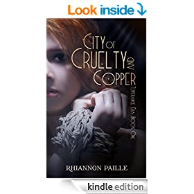 City of Cruelty and Copper (Temperance Era Book 1)