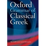 Oxford Grammar of Classical Greekby James Morwood