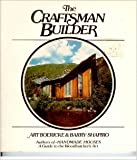 The Craftsman Builder (0671251929) by Art Boericke
