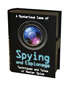 A Mysterious Case of Spying and Espionage