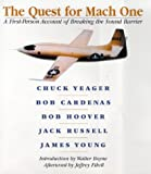 img - for The Quest for Mach One: A First-Person Account of Breaking the Sound Barrier book / textbook / text book