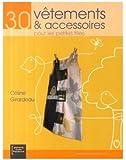 30 vêtements et accessoires pour les petites filles