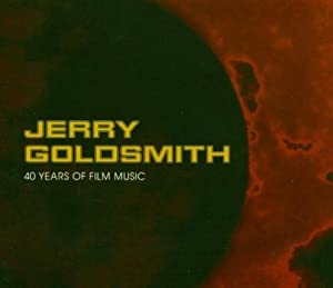 Jerry Goldsmith - 40 Years Of Film Music
