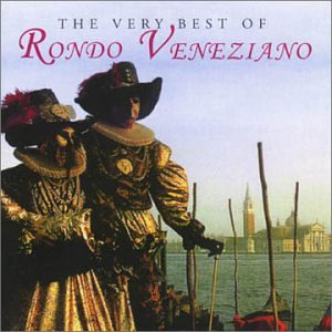 Rondo Veneziano - The Very Best Of - Zortam Music