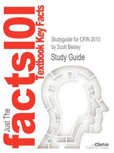Studyguide for CFIN 2010 by Scott Besley, ISBN 9780538748001