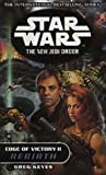 Edge of Victory 2: Rebirth (Star Wars) (Vol 2) (0099410443) by Keyes, J. Gregory