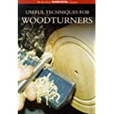 "Useful Techniques for Woodturners: The Best from ""Woodturning"" Magazine (Guild of Master Craftsman)by ""Woodturning Magazine"""