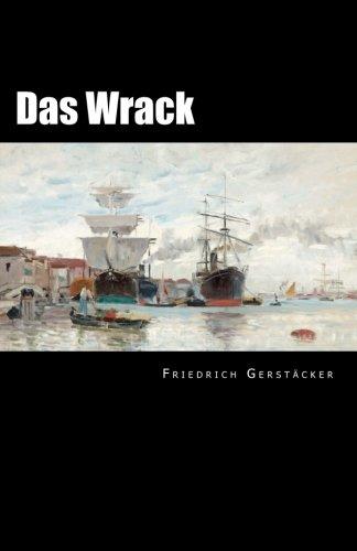 Das Wrack  [Gerstacker, Friedrich] (Tapa Blanda)