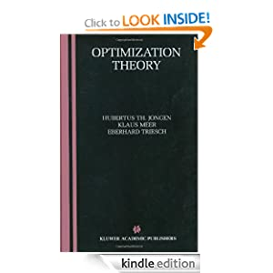 Optimization Theory Eberhard Triesch, Hubertus Th. Jongen, Klaus Meer
