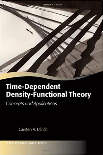 Time-Dependent Density-Functional Theory: Concepts and Applications (Oxford Graduate Texts)