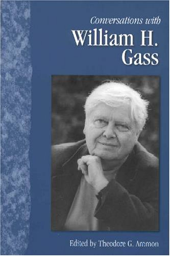 Conversations with William H. Gass (Literary Conversations Series)