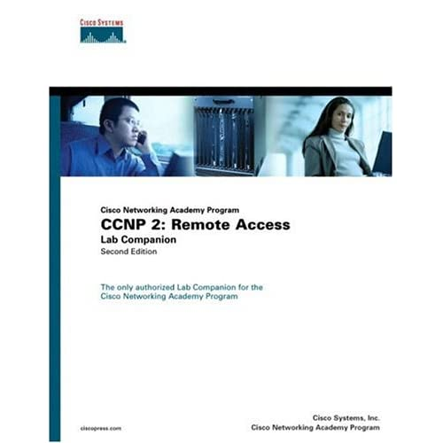 CCNP 2: Remote Access Lab Companion (Cisco Networking Academy Program) (2nd Edition) Mark McGregor