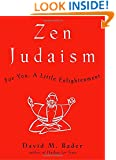 Zen Judaism: For You, A Little Enlightenment