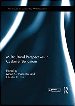 Multicultural Perspectives In Customer Behaviour (Key Issues In Marketing Management)