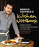 img - for Harold Dieterle's Kitchen Notebook : Hundreds of Recipes, Tips, and Techniques for Cooking Like a Chef at Home (Hardcover)--by Harold Dieterle [2014 Edition] book / textbook / text book
