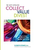 Collect Value Divest: The Savvy Appraiser