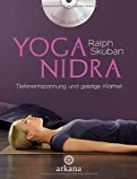 Yoga Nidra: Der Weg zu Tiefenentspannung und geistiger Klarheit