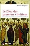 Le Dieu des premiers chrétiens