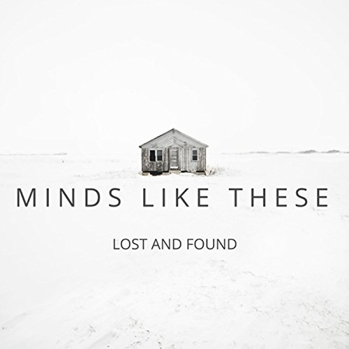 Minds Like These-Lost And Found-WEB-2016-ENTiTLED Download