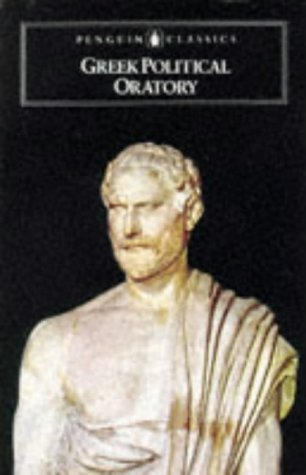 Greek Political Oratory (Classics)