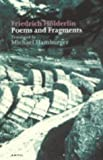 Friedrich Hölderlin: Poems and Fragments (Poetica) (English and German Edition) (0856462446) by Friedrich Hölderlin