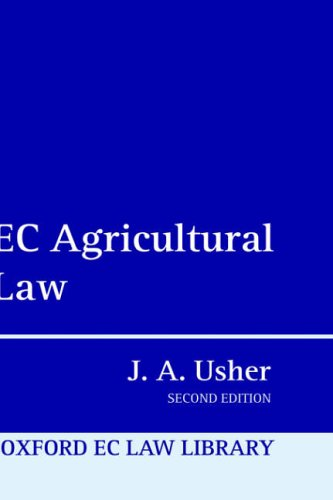 EC Agricultural Law 2e (Oxford European Union Law Library)