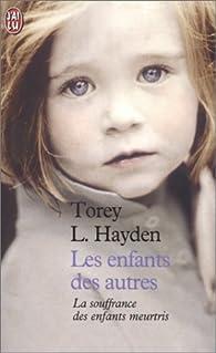 Les Enfants des autres par Torey Hayden