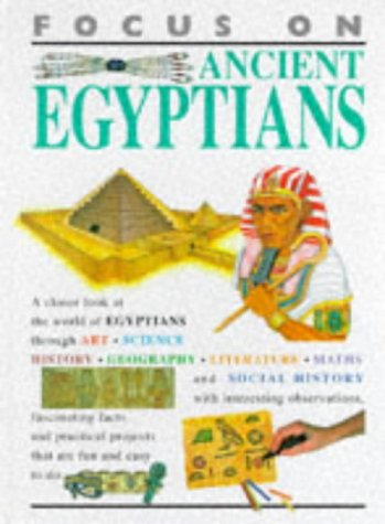 Focus On: Ancient Egyptians