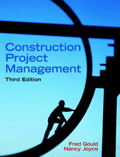 Construction Project Management (3rd Edition) - Prentice Hall - 0131996231 - ISBN: 0131996231 - ISBN-13: 9780131996236