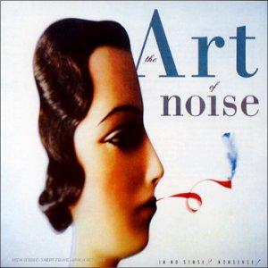 Art Of Noise - In No Sense- Nonsense! - Zortam Music