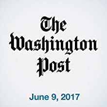 June 09, 2017 Newspaper / Magazine by  The Washington Post Narrated by Sam Scholl