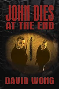 "Cover of ""John Dies at the End"""