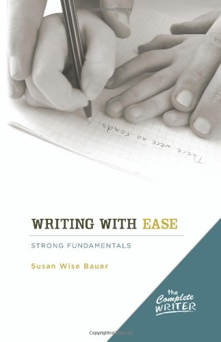 The Complete Writer: Writing with Ease: