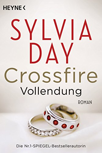 Crossfire. Vollendung: Band 5 – Roman (Crossfire-Serie)