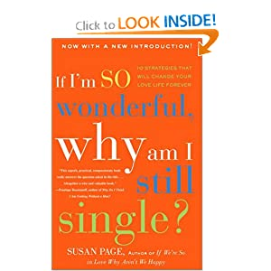 If I'm So Wonderful Why am I Still Single? Susan Page