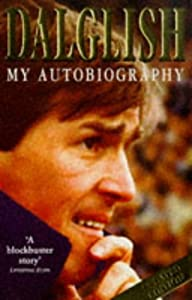 Kenny Dalglish Autobiography by Coronet
