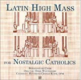 Image of Latin High Mass for Nostalgic Catholics