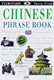 Chinese (Eyewitness Travel Guides Phrase Books) (0751311014) by Dorling Kindersley