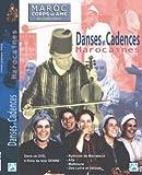 echange, troc Maroc corps et âme - Danses & cadences marocaines