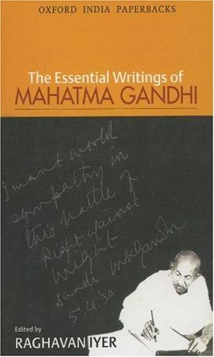 The Essential Writings of Mahatma Gandhi (Oxford India...