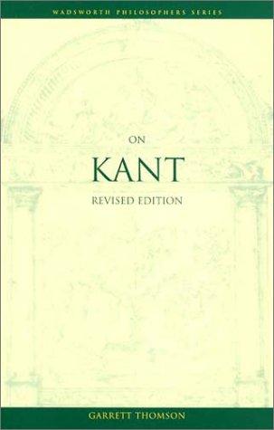 On Kant, Revised Edition (Wadsworth Philosophers)