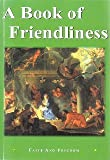 A Book of Friendliness