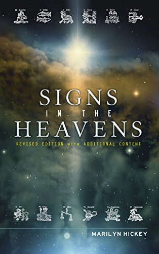 Signs In The Heavens - Revised Edition, by Marilyn Hickey