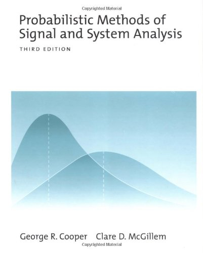 Probabilistic Methods of Signal and System Analysis...