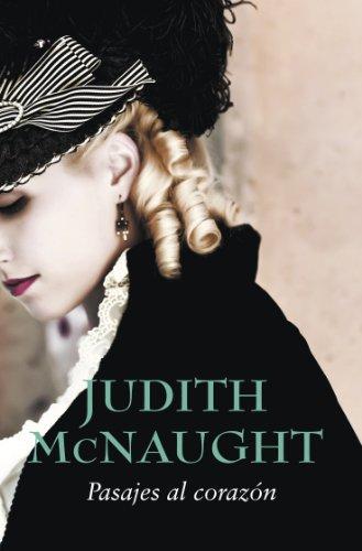Judith McNaught - Pasajes al corazón (Dinastía Westmoreland 3) (Spanish Edition)