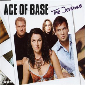 Ace of Base - Juvenile (2 Tracks) - Zortam Music