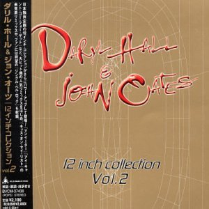 Hall & Oates - 12 Inch Collection, Vol. 2 - Zortam Music
