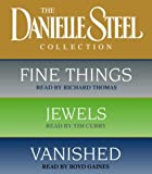 Danielle Steel The Danielle Steel Collection: Fine Things / Jewels / Vanished