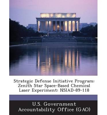 -strategic-defense-initiative-program-zenith-star-space-based-chemical-laser-experiment-nsiad-89-118